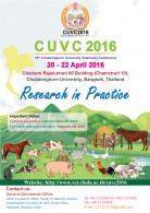 """งานประชุมวิชาการนานาชาติ ด้านสัตวแพทยศาสตร์  """" The 15th Chulalongkorn University Veterinary Conference 2016 (CUVC 2016) """""""
